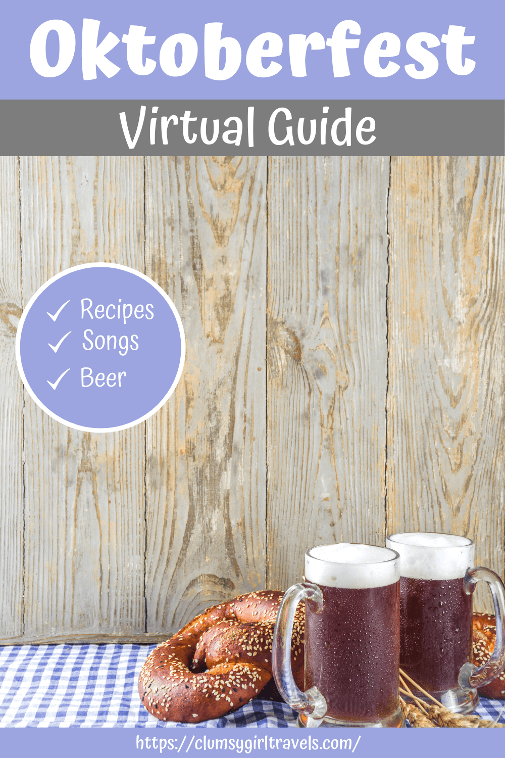 Celebrate Oktoberfest at home with this Oktoberfest virtual guide. Make recipes, drink beer and sing songs at the tops of your lungs. #oktoberfest #oktoberfestathome